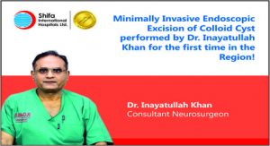 Brain Tumor Removed | Minimally Invasive Endoscopic Excision of Colloid Cyst performed by Dr. Inayatullah Khan