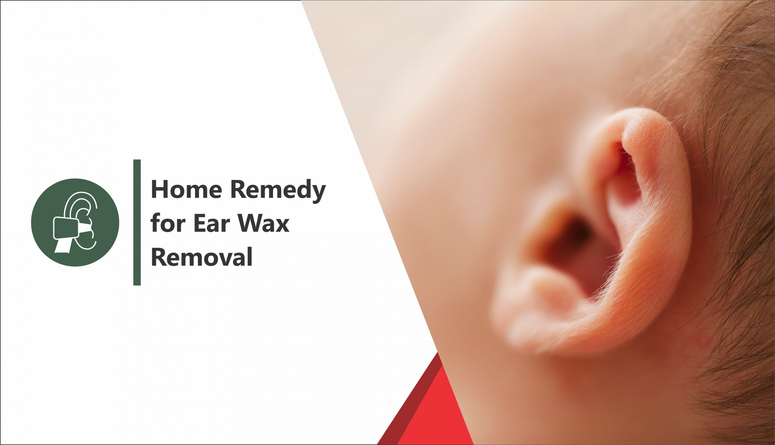 Home Remedy For Ear Wax Removal
