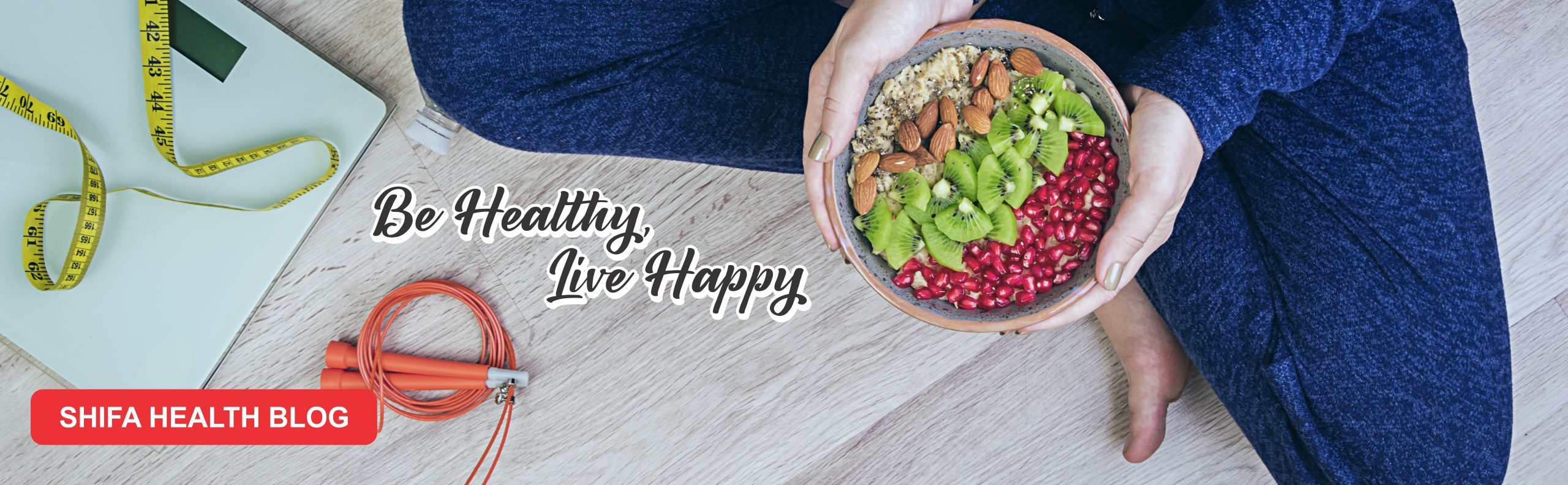 Be Healthy, Live Happy